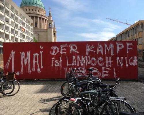 Slogan 1.Mai Der Kampf... in Potsdam